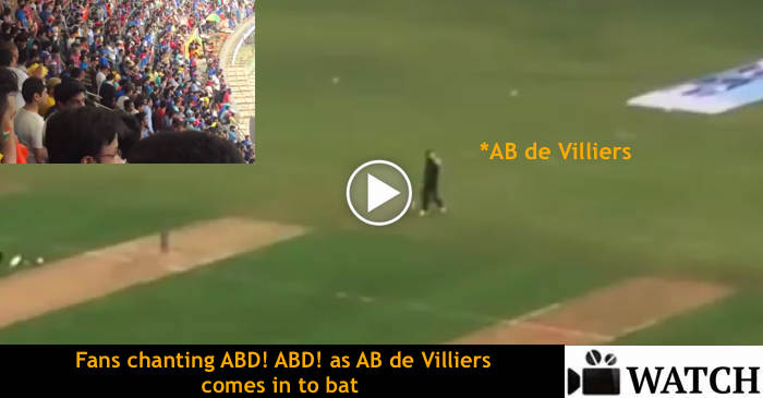 WATCH: Fans chanting ABD ABD as AB de Villiers comes in to bat during an ODI match