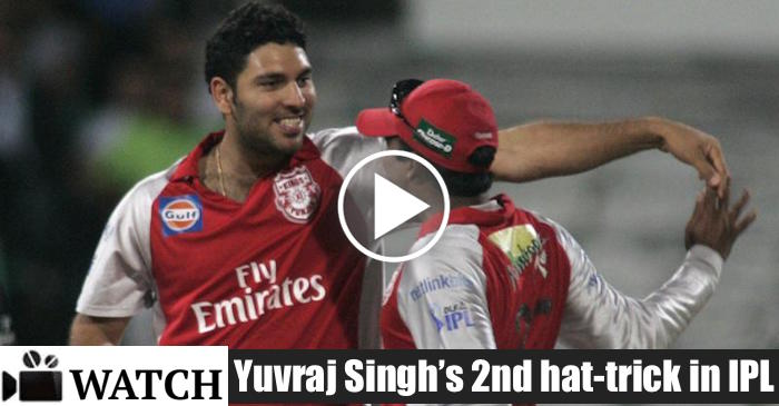 WATCH : Yuvraj Singh second hat-trick in IPL