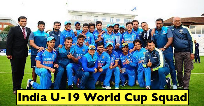 India's squad for the 2018 Under-19 World Cup announced