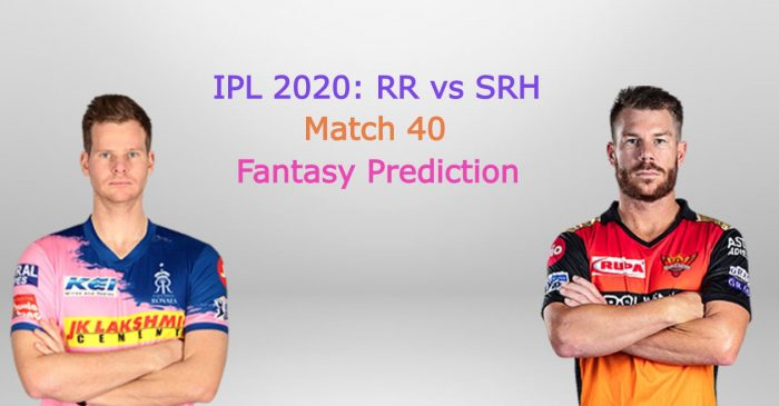 IPL 2020, Match 40: Rajasthan Royals vs Sunrisers Hyderabad – Fantasy Tips, Playing XI & Pitch Report