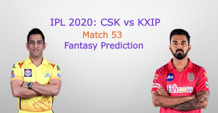 IPL 2020, Match 53: Chennai Super Kings vs Kings XI Punjab – Fantasy Cricket Tips, Playing XI & Pitch Report